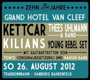 10 Jahre Grand hotel van Cleef Tomte Kilians Bernd Begeman Thees Uhlmann Kilians